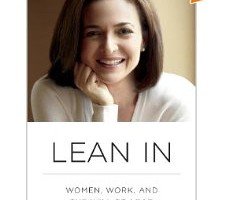 Book Review: Lean In; Women work and the will to lead by Sheryl Sandberg