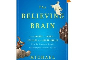 Book Review: The Believing Brain by Michael Shermer