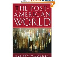 Book Review: The Post-American World by Fareed Zakaria