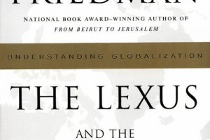 Book Review: The Lexus and The Olive Tree by Thomas L. Friedman