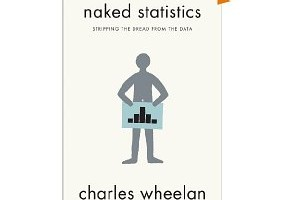 Book Review: Naked Statistics by Charles Wheelan