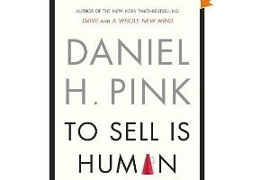 Book Review: To Sell Is Human by Daniel Pink