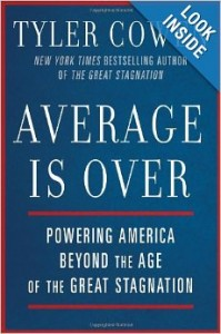 Book Review: Average is Over by Tyler Cowen