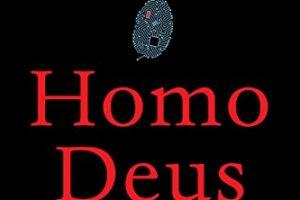 Book Review: Homo Deus by Yuval Noah Harari