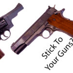 Stick To Your Guns?