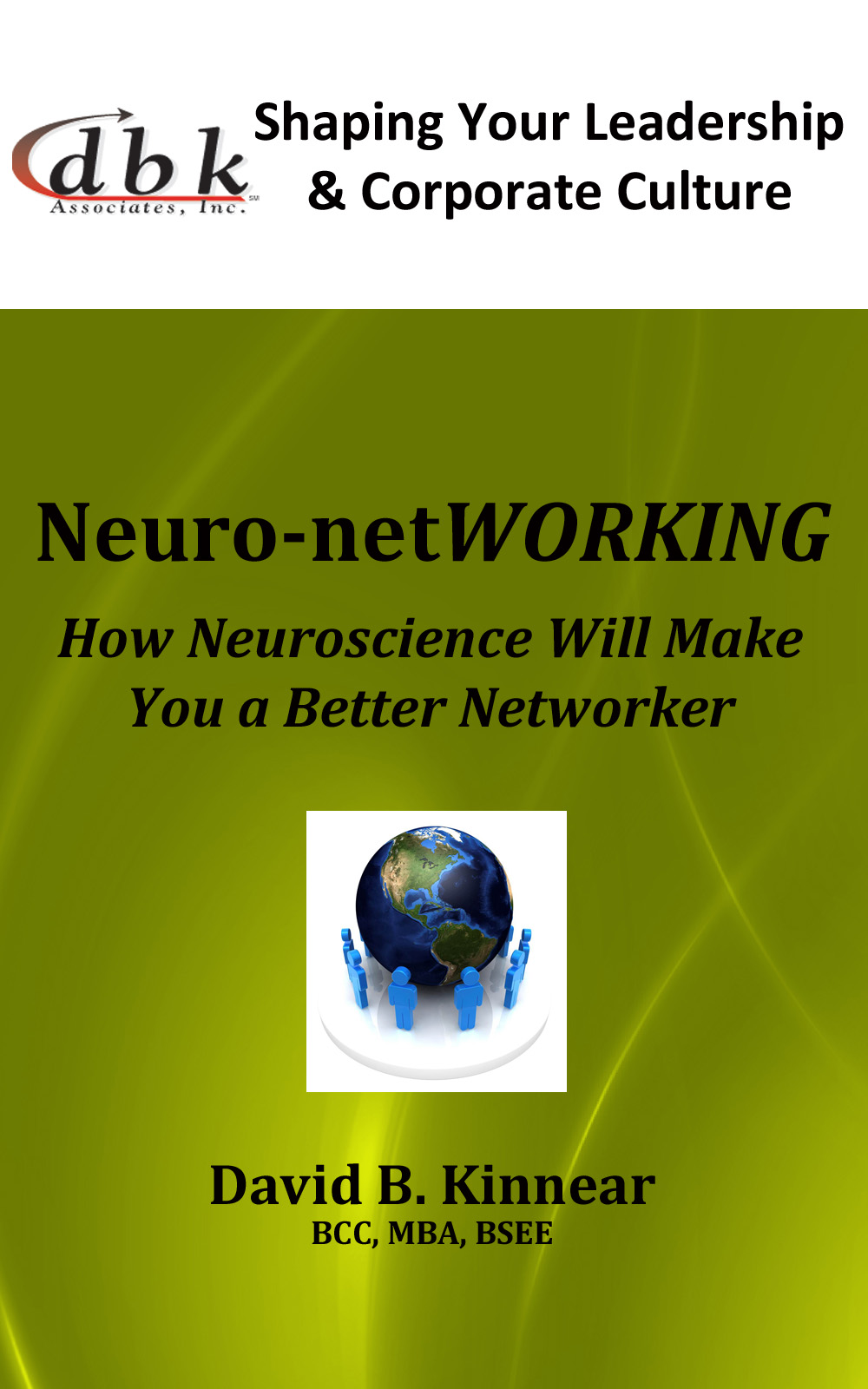 Neuro-NetWORKING