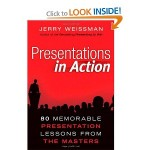 Jerry Weissman - Presentations in Action
