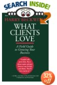 Book Review: What Clients Love by Harry Beckwith