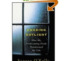 Book Review: Chasing Daylight by Eugene O'Kelly