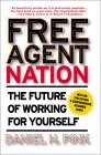 Book Review: Free Agent Nation by Daniel Pink