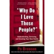 Book Review: Why Do I Love These People? by Po Bronson