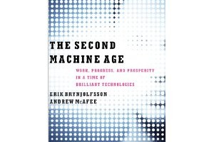 Book Review: The Second Machine Age by Erik Brynjolfsson, Andrew McAfee