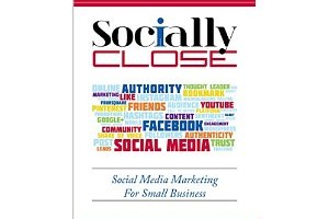 Book Review: Socially Close by John Jackson; Social media marketing for small business