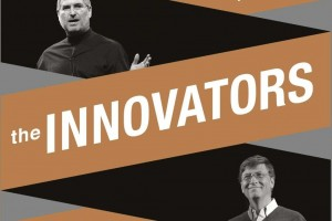 Book Review: The Innovators by Walter Isaacson