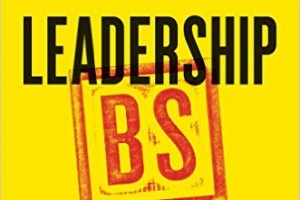 Book Review: Leadership BS by Jeffrey Pfeffer