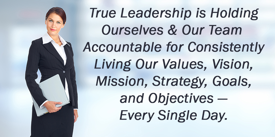 True Leadership is Accountability for All.
